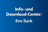 Info- und Download-Center: Ihre Bank